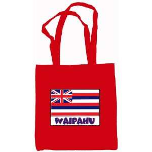 Waipahu Hawaii Souvenir Canvas Tote Bag Red Everything