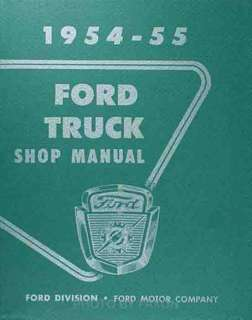 1954 1955 FORD TRUCK FACTORY REPAIR SHOP & SERVICE MANUAL