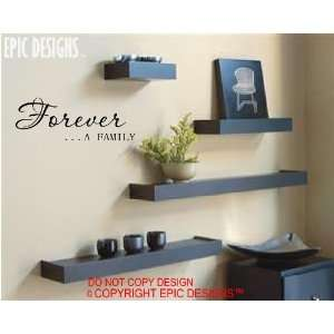 Forever A Family vinyl wall quotes decals stickers art