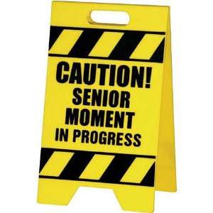 Caution Sign Senior Moment Toys & Games