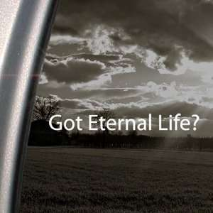 Got Eternal Life? Decal Christian Jesus Cross Sticker