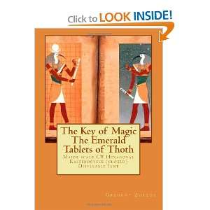 The Key of Magic The Emerald Tablets of Thoth Major scale