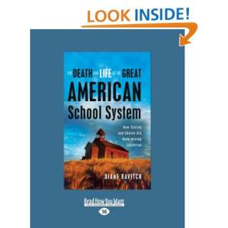 Death And Life Of The Great American School System How Testing