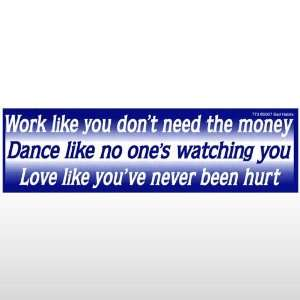 307 Work Dance Love Bumper Sticker Toys & Games