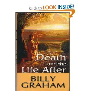 Death & the Life After Billy Graham Books